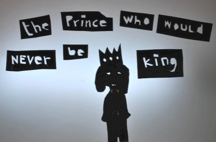 The Prince Who Would Never Be King